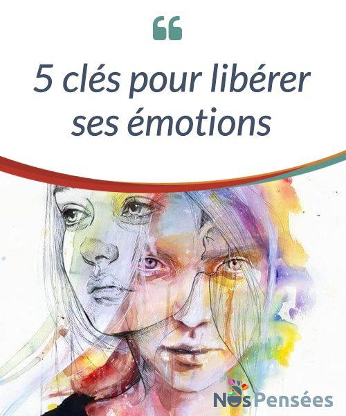 5 clés pour libérer ses émotions  Les #émotions nous permettent de créer du lien avec les autres, ce qui n'empêche pas que souvent, nous ayons #tendance à les cacher. Il existe 4 émotions essentielles et basiques (certain-e-s auteur-e-s en comptent quelques unes de plus) : la #tristesse, la #colère, la #peur et la #joie.  #Curiosités
