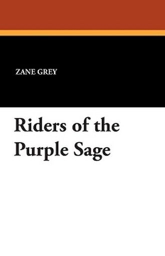 Riders of the Purple Sage, by Zane Grey (Paperback)