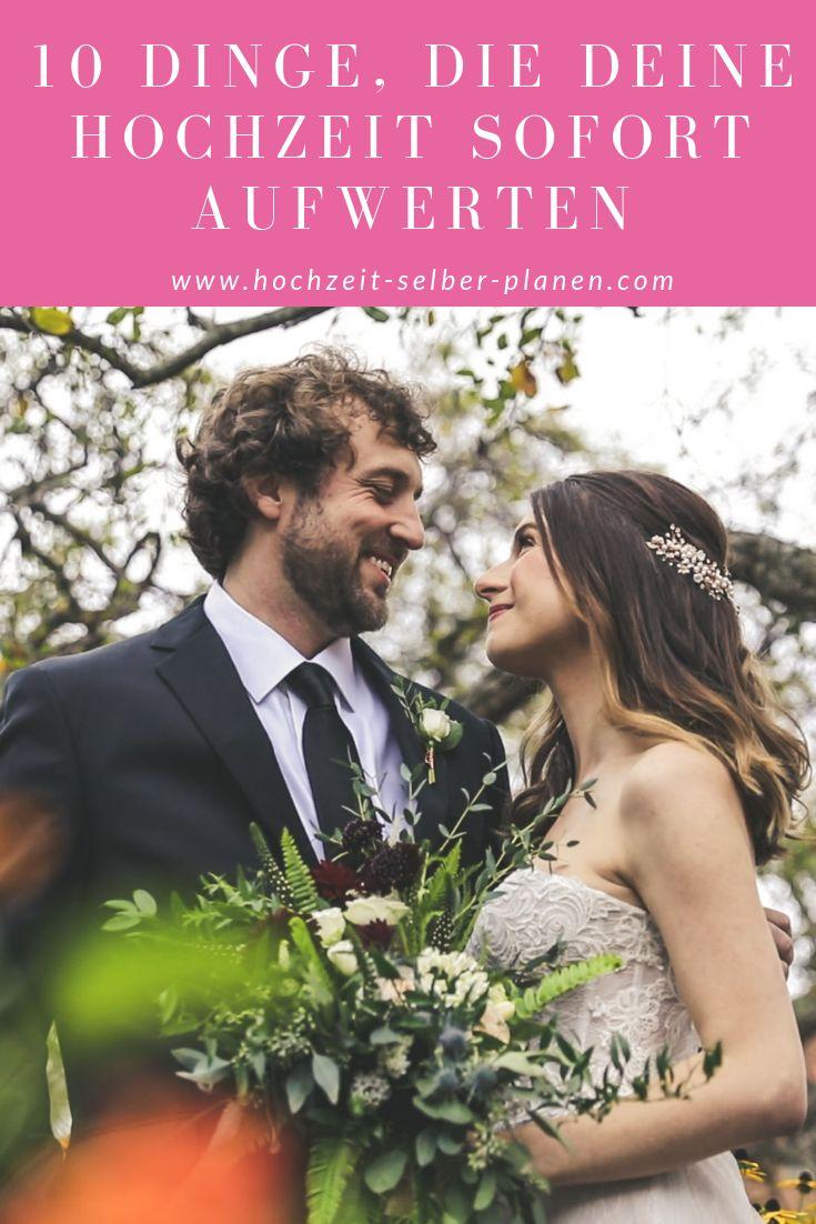 10 Dinge, die deine Hochzeit sofort aufwerten – Hochzeit selber planen