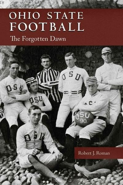 Ohio State Football: The Forgotten Dawn