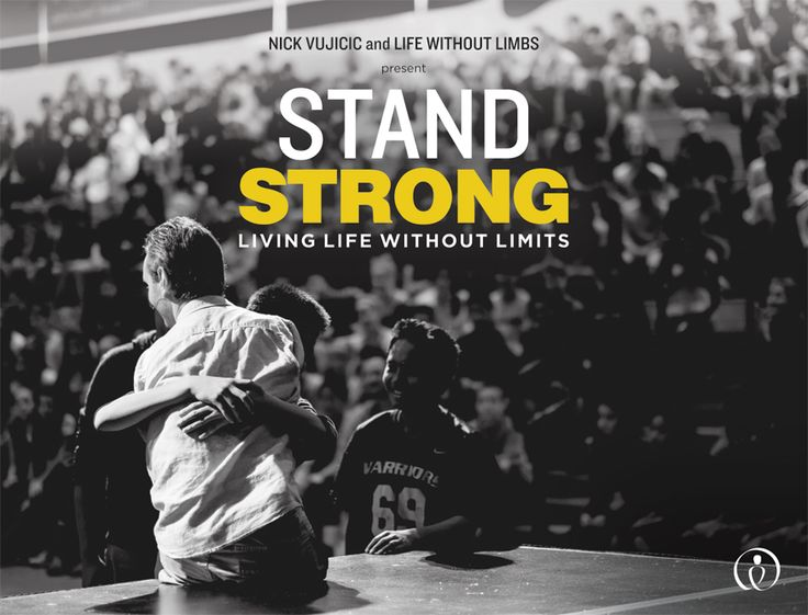 Stand Strong Now - Life Without Limbs