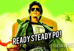 Ready Steady Po Lyrics from Chennai Express: This is a English-Hindi Rap song composed by Vishal-Shekhar and sung by Brodha V, Smokey, Enkore, Natalie Di'luccio & Vishal Dadlani. Singers: Brodha V, Smokey, Enkore, Natalie Di'luccio, Vishal Dadlani Music: Vishal-Shekhar Lyrics: Amitabh Bhattacharya, Brodha V, Smokey, Enkore Music On: T-Series http://www.musicyouluv.com/ready-steady-po-chennai-express.html