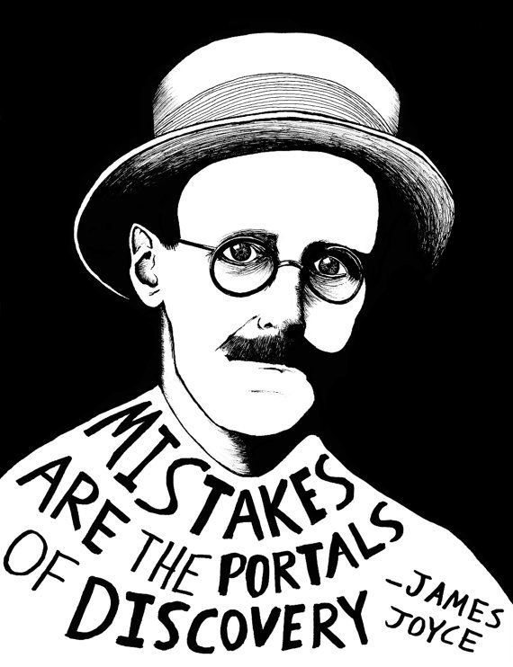 """Mistakes are the portals of discovery."" James Joyce Authors Series by Ryan Sheffield by ryansheffield, $15.00"