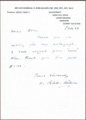 Harold Bird-Wilson, British WWII Air Ace, Signed Letter, COA. He fought through the Battle of France, and the Battle of Britain, eartling the Distinguished Flying Cross. In 1978 he would fly the F-15 Eagle jet fighter. By the time of his retirement in 1974 je jad f;pwm mp ;ess tha 213 different types of airplanes, including an airship and an autogiro. We are full time autograph and document dealers registered with the UACC (#036), and members of the Manuscript Society.