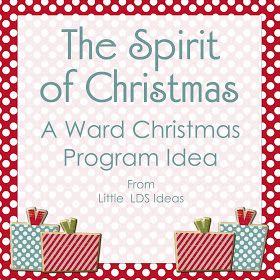 Little lds ideas the spirit of christmas a christmas for Christmas spirit ideas