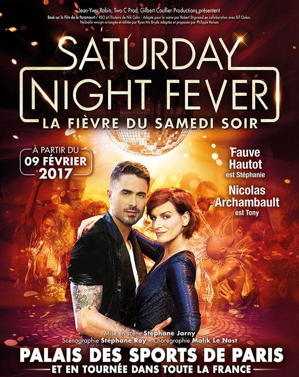 Amateur de musique disco et de danse ? La comédie musicale Saturday Night Fever débarque en France pour la première fois avec Fauve Hautot et Nicolas Archambault en haut de l'affiche.