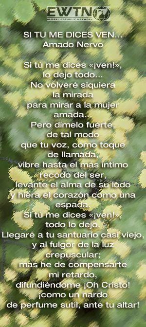 Poema del escritor mexicano Amado Nervo para las personas que estan en discernimiento sobre la vida religiosa.