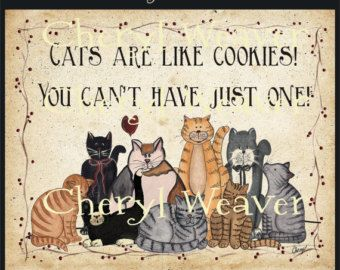 Cats Are Like Cookies 8 by 10 Print by Cheryl Weaver Primitive Country Folk Art