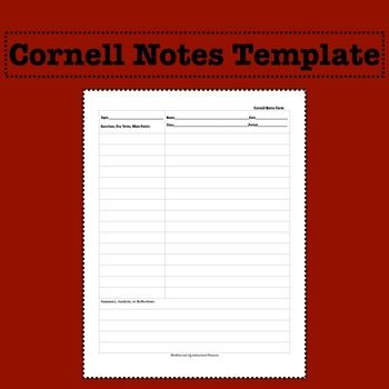 Use this Cornell Notes Template to guide your students in taking efficient notes.  Cornell Notes are a proven focused note-taking method.  Cornell Notes are taken during class lectures, class power points, class readings, or movies in which students are responsible for the information.