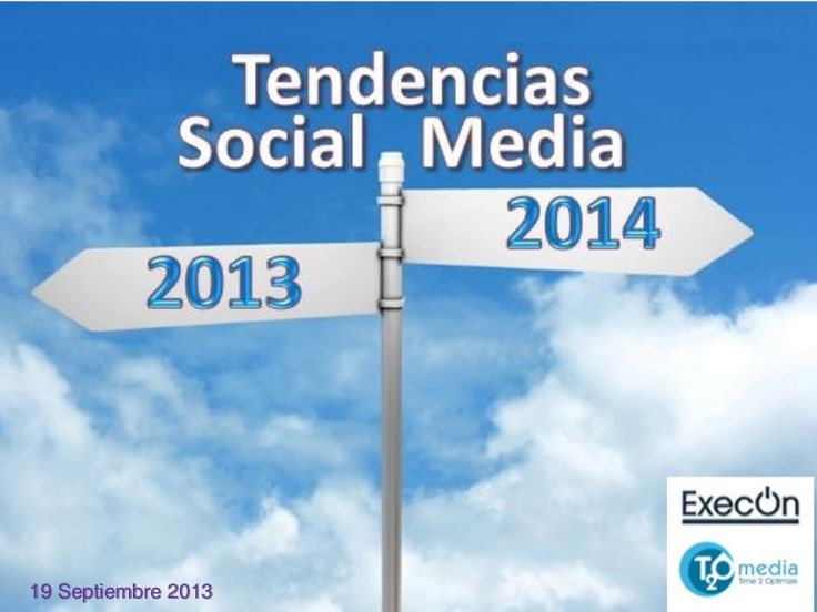 Tendencias social media 2013-2014. Presentación del webinar. Grabación en https://www3.gotomeeting.com/register/115344942