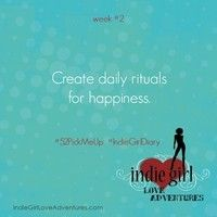 We're at the end of week#2 in our #52PickMeUp #IndieGirlVirtualAdventure! This week we focused on creating daily rituals for happiness. But the question that kept coming up for me was: WHAT'S THE DIFFERENCE BETWEEN RITUALS & HABITS? And why is that distinction important if I want to generate more happiness in my life? Hmmm.. WHAT ARE YOUR THOUGHTS? Here are mine...