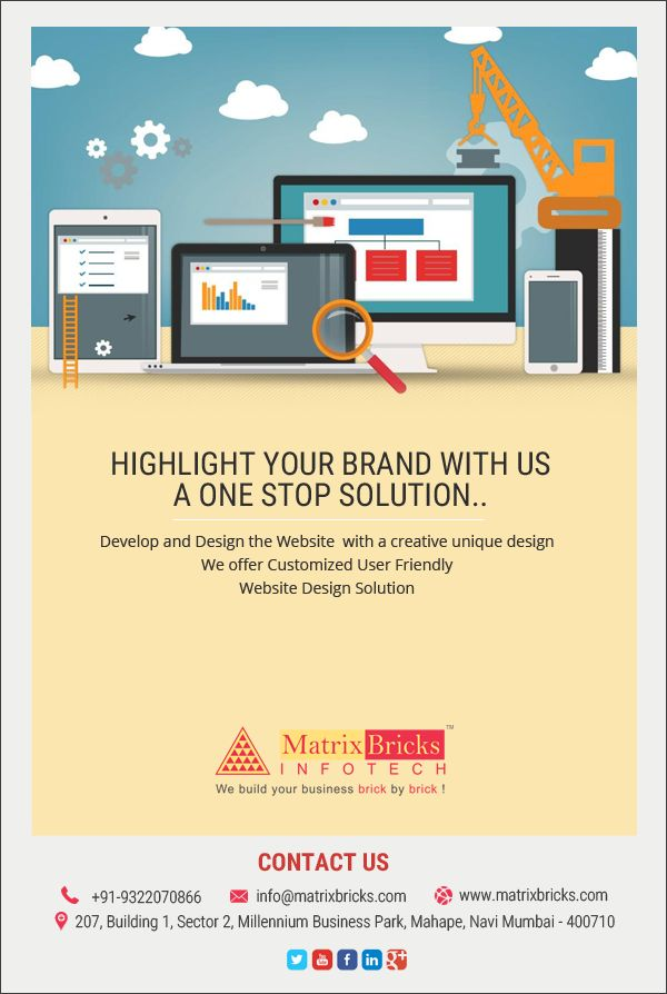 Highlight your brand with us a one stop solution.. Visit Us : http://www.matrixbricks.com/ Contact Us : +91-9322070866 #Develop #Design #Website #Solution