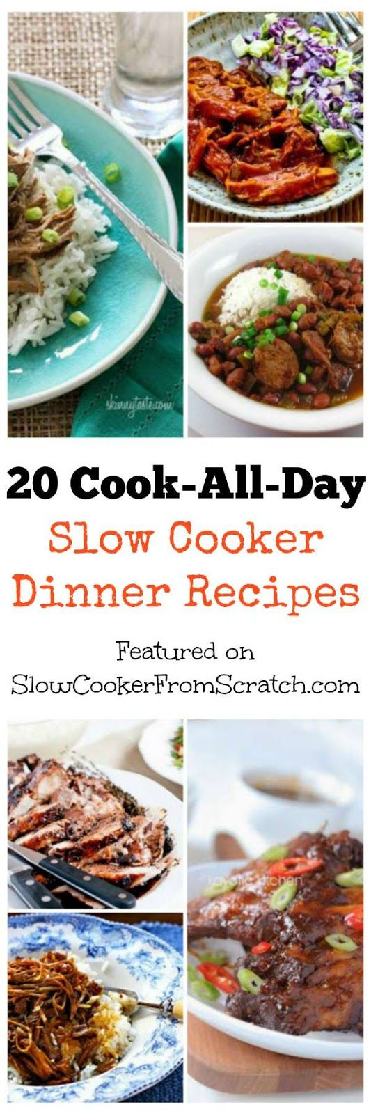 20 Cook-All-Day Slow Cooker Dinner Recipes featured on SlowCookerFromScratch.com. PIN this now so you'll have it when you need a cook-all-day dinner in the crockpot!: