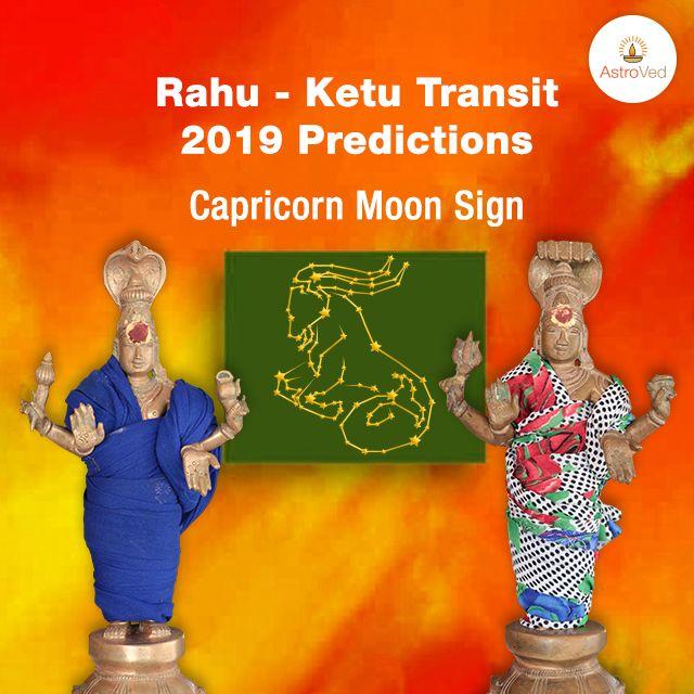 Rahu Ketu Transit 2019 for Capricorn Moon Sign | Rahu Ketu
