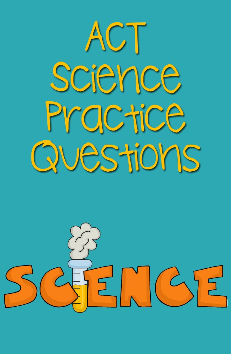 The ACT is a test given to high school juniors who plan to attend college, in order to test their knowledge base.  These free ACT questions will help you be prepared for the Science exam portion of the ACT test. Take advantage of these free ACT Science practice questions. #act #science
