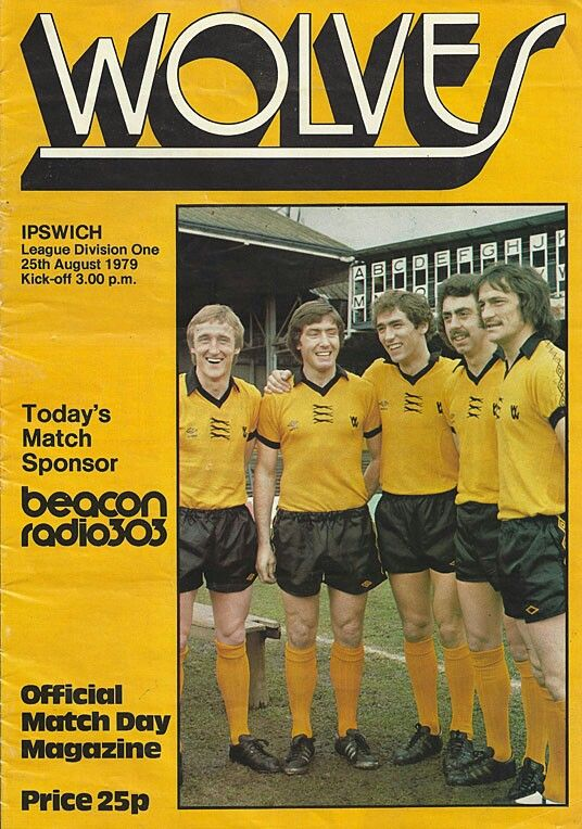 Wolves 3 Ipswich Town 0 in Aug 1979 at Molineux. Programme cover #Div1