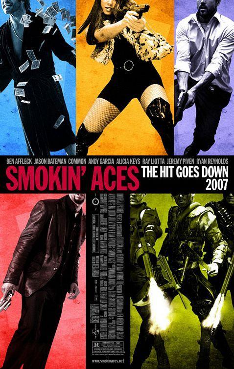 Smokin' Aces Movie Poster - Internet Movie Poster Awards Gallery