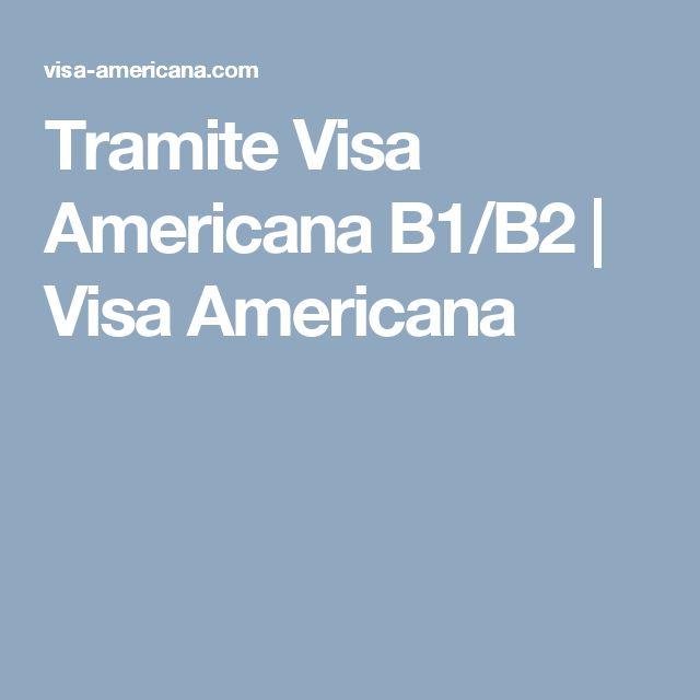 Tramite Visa Americana B1/B2 | Visa Americana
