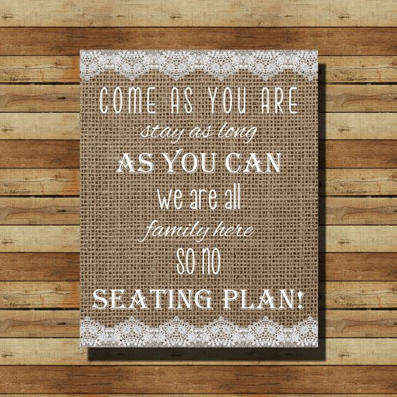 """INSTANT DOWNLOAD // Burlap Wedding Sign: """"Come As You Are"""