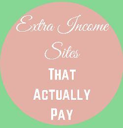 If you want to make money online. Check out these Extra Income Sites That Actually Pay!!!