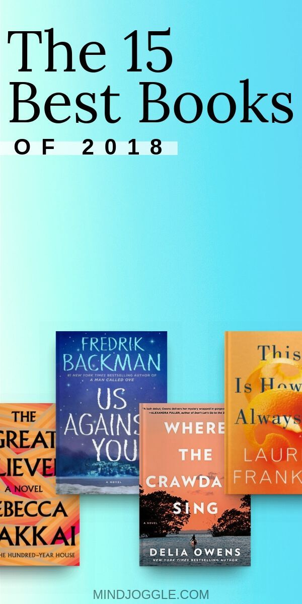 Die 15 besten Bücher des Jahres 2018, darunter die neuen Lieblingsbücher The Great Believers, Us …   – Achtsamkeit & Meditation- Tipps & Übungen