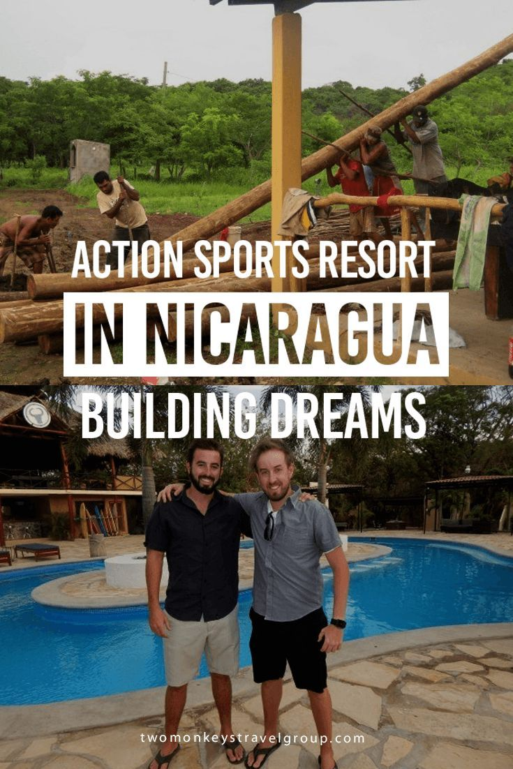 Action Sports Resort in Nicaragua - Building Dreams