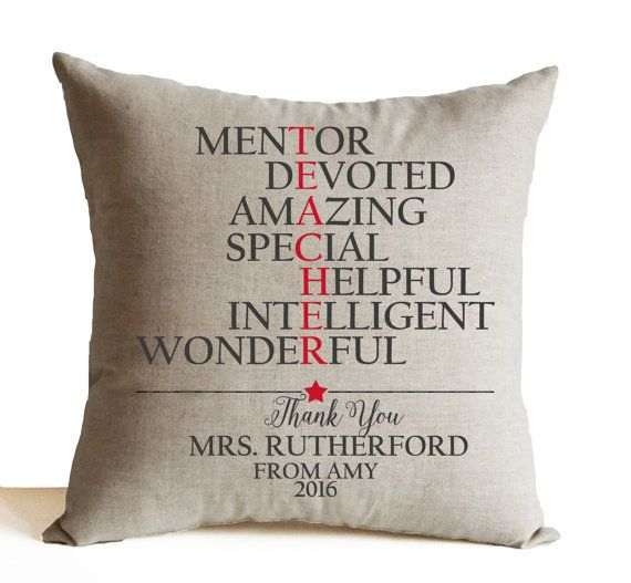 Personalized teachers gift, mentor gift, pre-school teacher gift to show you appreciate the wonderful teacher. This throw pillow cover is a sweet way to say thank you to one of the most important people in world who enable you to become what you aspire to be. The wordings can be changed as per your choice. Just message me what you would like!  Details - INSERT NOT INCLUDED. This listing is for one pillow cover only. - Same linen blend on both sides. - Zipper closure for a neat look. - Serged…
