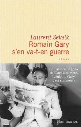 Découvrez Romain Gary s'en va-t'en guerre de Laurent Seksik sur Booknode, la communauté du livre