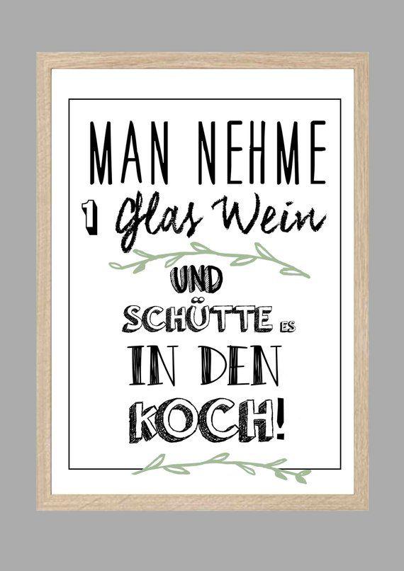 Kunstdruck Kuche Poster Geschenk Koch Wein Man Nehme 1 Glas Wein Wein Zitate Spruch Kuche Und Poster Kuche