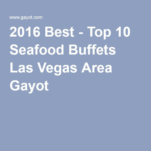 seafood buffet las vegas saturday