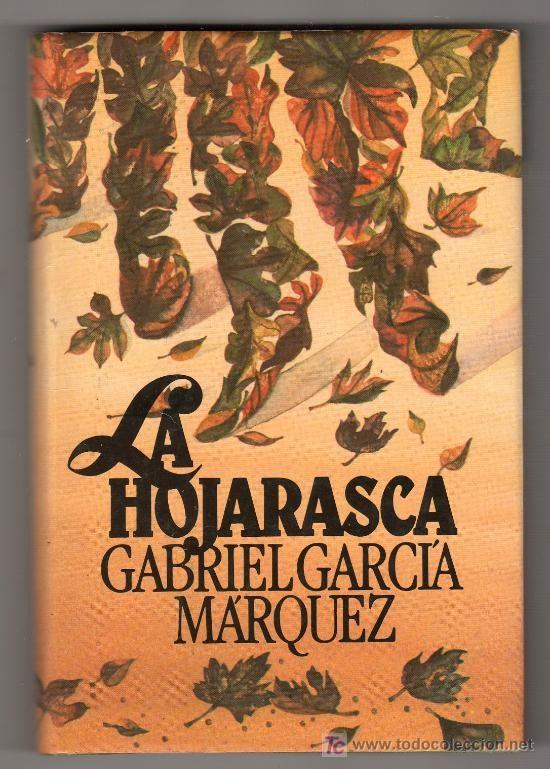 La hojarasca / Gabriel García Márquez. 39ª sesión 2014. Catálogo ULL: http://absysnet.bbtk.ull.es/cgi-bin/abnetopac?TITN=189166