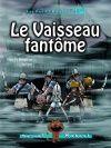 Série les Petits pirates 13 - Le Vaisseau fantôme, Alain M. Bergeron et Sampar |