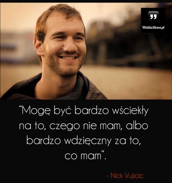 Mogę być bardzo wściekły na to... #Vujicic-Nick,  #Motywujące-i-inspirujące, #Wdzięczność