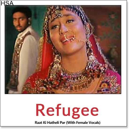 http://hindisingalong.com/raat-ki-hatheli-par-with-female-vocals-refugee.html   Name of Song - Raat Ki Hatheli Par (With Female Vocals) Album/Movie Name - Refugee Name Of Singer(s) - Udit Narayan, Alka Yagnik Released in Year - 2000 Music Director of Movie - Anu Malik Movie C...