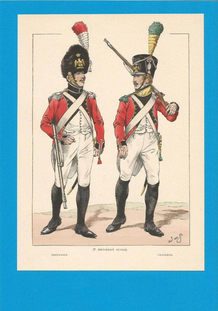 France-Planche de JOB -1804 1814.3ème Régiment Suisse.Grenadier et Chasseur.