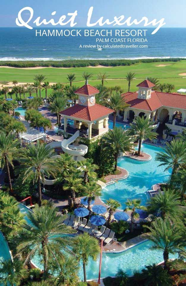 Quiet Luxury at Hammock Beach Resort, Palm Coast Florida a Review by Calculated Traveller