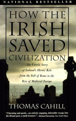 How the Irish Saved Western Civilization