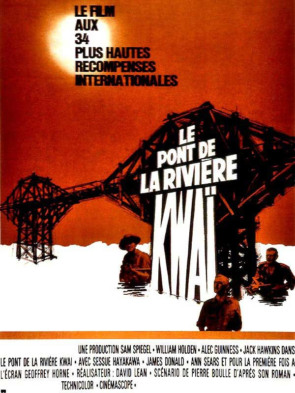 Le Pont de la rivière Kwai - film 1957 - AlloCiné