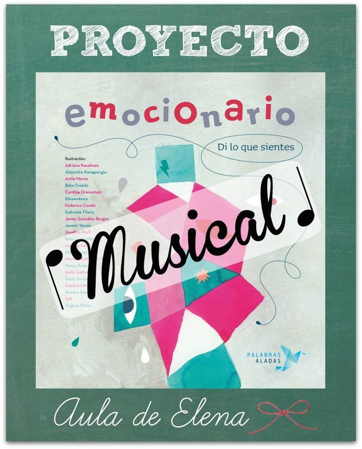 Proyecto Emocionario Musical del Aula de Elena. Inteligencia emocional, educación emocional.