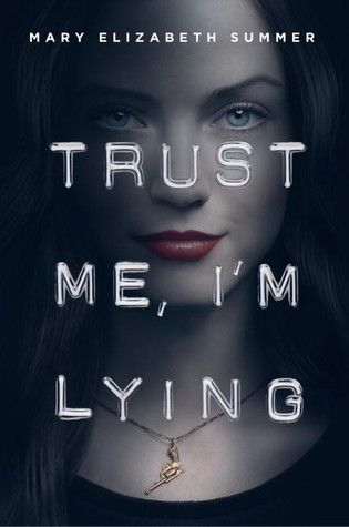 Trust Me, I'm Lying by Mary Elizabeth Summer (October 2014). It's like Veronica Mars, but with a teen con artist!