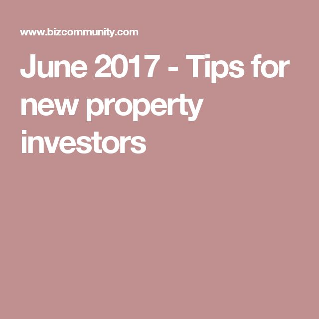 June 2017 - Tips for new property investors