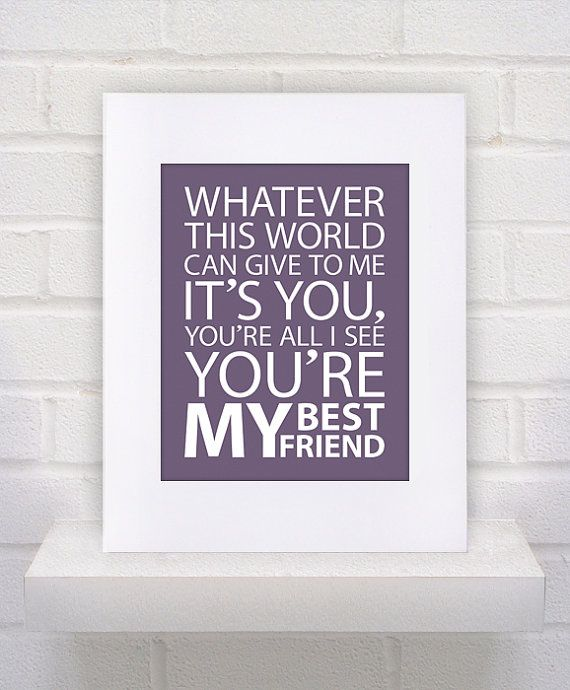 I Fell In Love With My Best Friend Quotes: You're My Best Friend