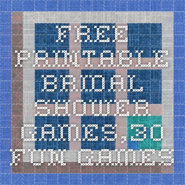 Free Printable Bridal Shower Games,30 fun Games