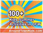 100+ Kids Summer Activities in Dallas Fort Worth