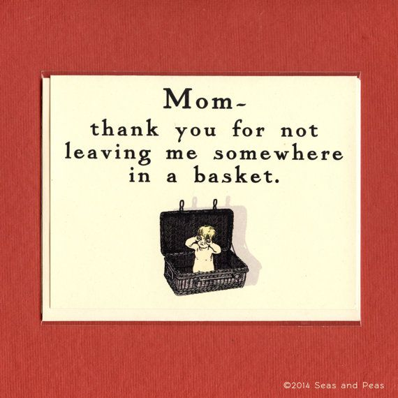 MOM THANKS For Not Leaving Me In A BASKET - Funny Mother's Day Card - Funny Thank You Mom - Funny Card For Mum - Funny Mom Card