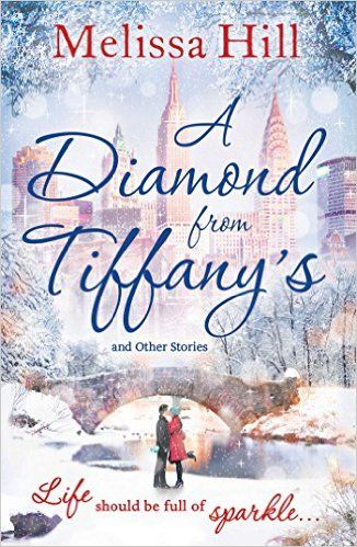 42 best fiction december 2015 images on pinterest fiction books a diamond from tiffanys ebook melissa hill amazon kindle fandeluxe Gallery
