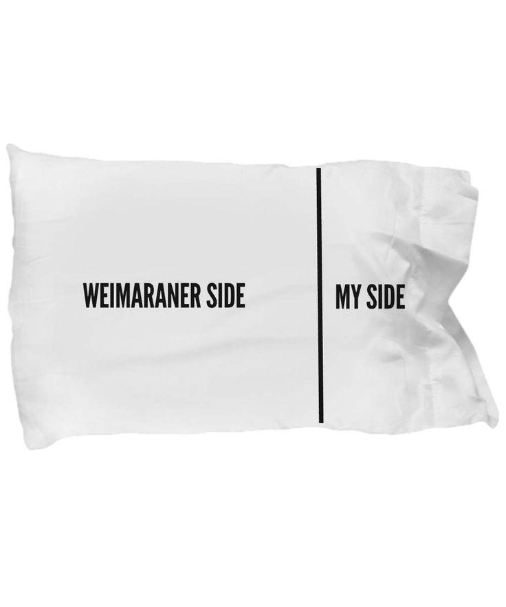 Weimaraner Pillow Case - Funny Weimaraner Pillowcase - Weimaraner Gifts - Weimaraner Side My Side by AmendableMugs on Etsy