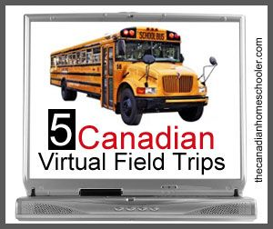 5 Canadian Virtual Field Trips museam, science centre, farms, far north and many more....