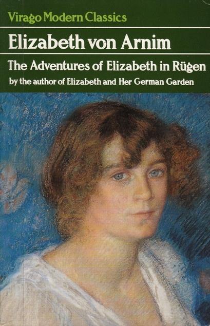The Adventures of Elizabeth in Rügen by Elizabeth von Arnim   LibraryThing
