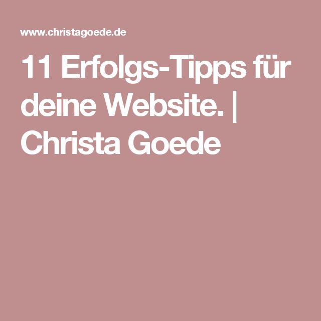 11 Erfolgs-Tipps für deine Website. | Christa Goede
